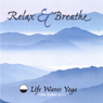 Relax and Breathe, CD