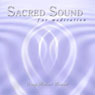 Sacred Sound for Meditation